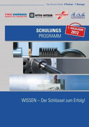Schulungsprogramm 1. Halbjahr 2012 - Otto Bitzer GmbH