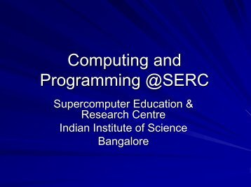 Programming Environments - SERC - Indian Institute of Science
