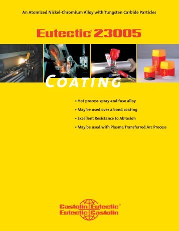 Eutectic 23005.indd - Castolin Eutectic