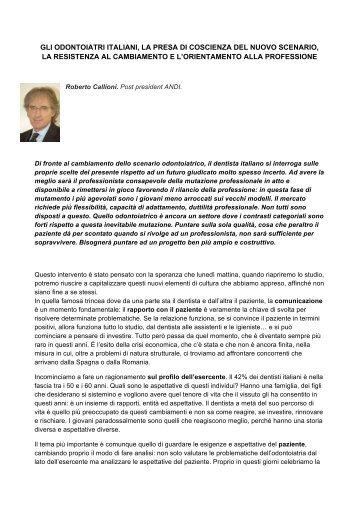 gli odontoiatri italiani, la presa di coscienza del nuovo ... - Unidi