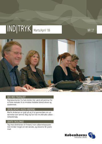 IND|TRYK Marts/April '06 NR 17 - Københavns Tekniske Skole