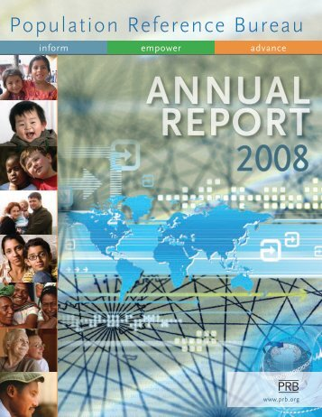 PRB Annual Report 2008 - Population Reference Bureau