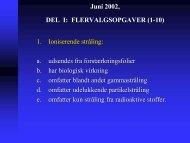 Juni 2002, DEL I: FLERVALGSOPGAVER (1-10) 1. Ioniserende ...