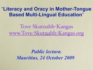 Literacy and Oracy in Mother-Tongue Based Multi-Lingual Education