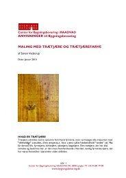 Maling med trætjære og trætjærefarve - Center for Bygningsbevaring