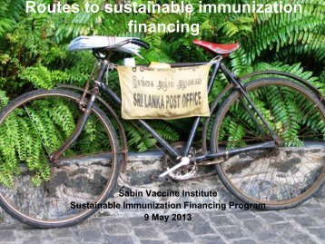 Routes to sustainable immunization financing - Sabin Vaccine Institute