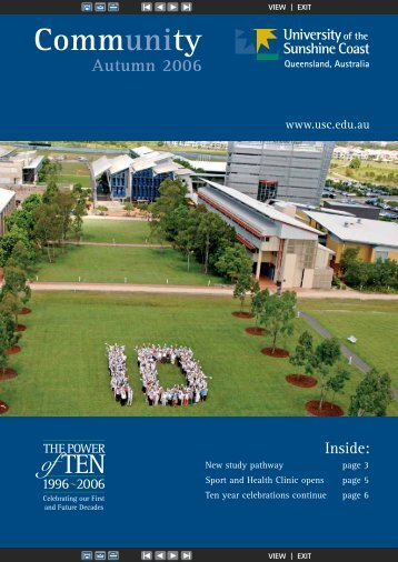 Autumn 2006 edition (PDF 1.4MB) - University of the Sunshine Coast
