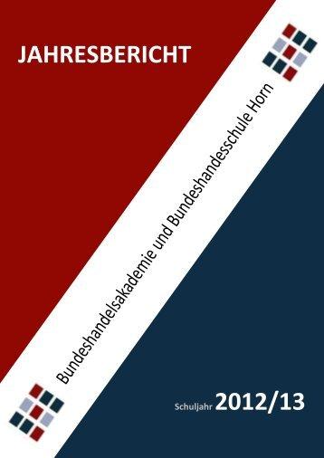 Zum Jahresbericht 2012/13 - BHAK/BHAS Horn