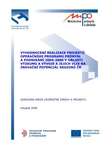Vyhodnocení realizace projektů OPPP v oblasti vědy ... - CzechInvest