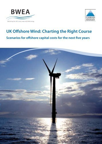 UK Offshore Wind: Charting the Right Course - GL Garrad Hassan