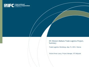 IFC Western Balkans Trade Logistics Project, Summary - Investment ...