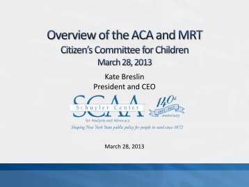 Overview of the ACA and MRT - Citizens' Committee for Children of ...