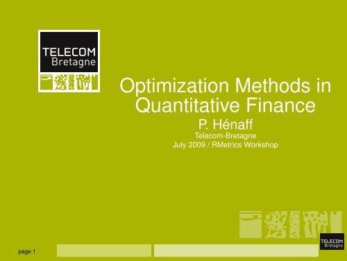 Optimization Methods in Quantitative Finance - Rmetrics