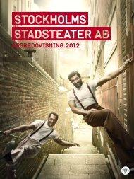 Årsredovisning 2012 - Stockholms stadsteater