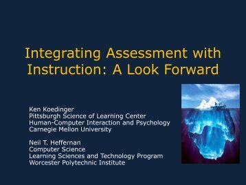 Integrating Assessment with Instruction: A Look Forward - The K-12 ...