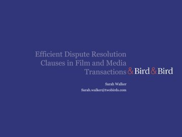 Efficient Dispute Resolution Clauses in Film and Media ... - WIPO