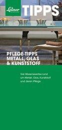 PFLEGE-TIPPS METALL, GLAS & KUNSTSTOFF - Leiner