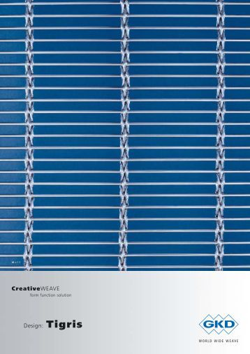 Design: Tigris CreativeWEAVE - E. Pfister & Cie AG