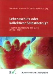 Büchner/Kaminski (Hg.), Lebensschutz oder kollektiver Selbstbetrug?