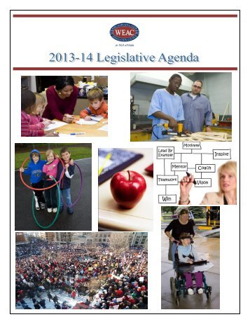 2013-14 Legislative Agenda - Wisconsin Education Association ...