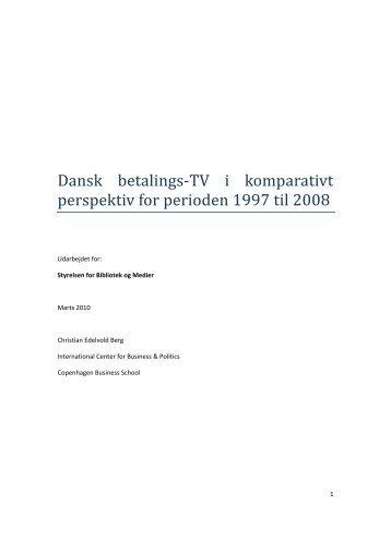 Dansk betalings‐TV i komparativt perspektiv for ... - Kulturstyrelsen