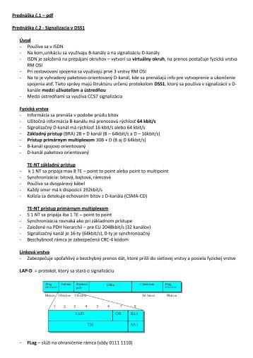 Prednáška č.1 – pdf Prednáška č.2 - Signalizacia v DSS1 Úvod ...