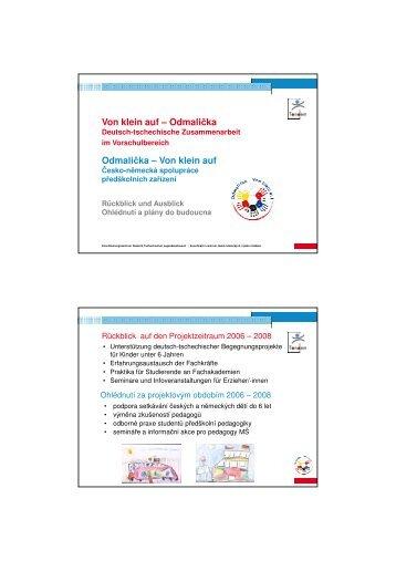 Prezentace projektu - Odmalička - Von klein auf