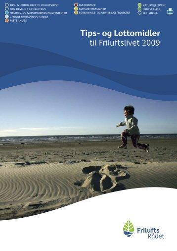 Tips- og Lottomidler til Friluftslivet 2009 - Friluftsrådet