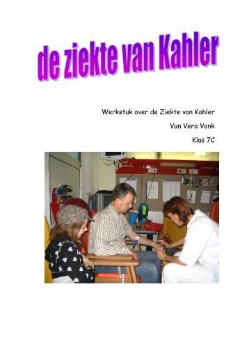 Werkstuk over de Ziekte van Kahler Van Vera Vonk Klas ... - Sparkweb