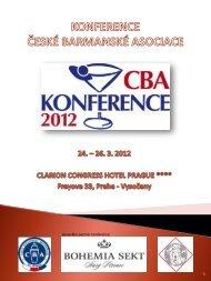 KONFERENCE ČESKÉ BARMANSKÉ ASOCIACE 2012 - Česká ...