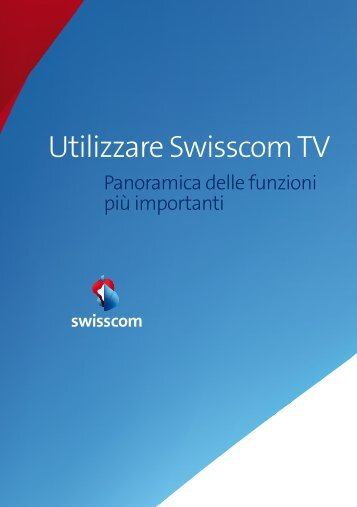 Utilizzare Swisscom TV