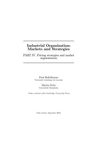 Industrial Organization: Markets and Strategies - Abteilung ...