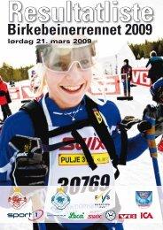 lørdag 21. mars 2009 - Resultatservice - Birkebeinerrennet