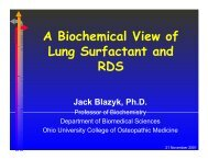 A Biochemical View of Lung Surfactant and RDS - Ohio University ...