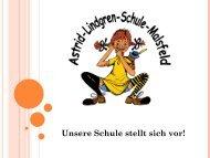 ein kleine Vorstellung - Astrid-Lindgren-Schule Malsfeld
