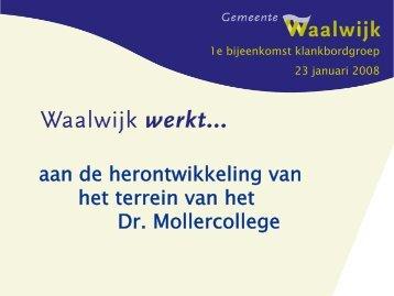 aan de herontwikkeling van het terrein van het Dr. Mollercollege