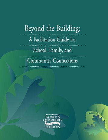 Beyond the Building: A Facilitation Guide for School, Family ... - SEDL
