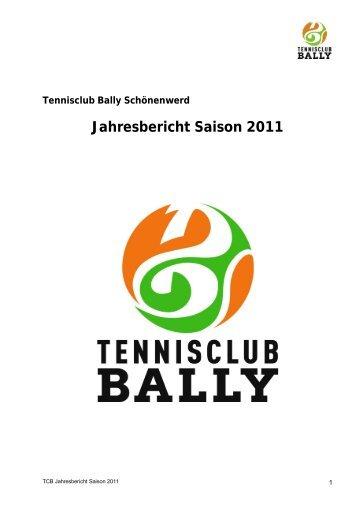 Jahresbericht Saison 2011 - Tennisclub Bally