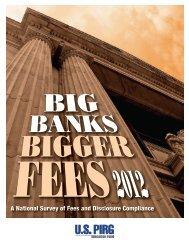 Big Banks, Bigger Fees 2012 - US PIRG