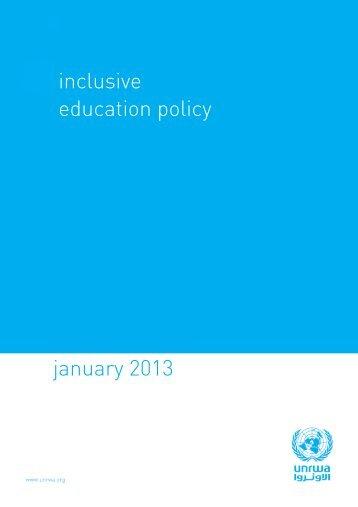 january 2013 inclusive education policy - Unrwa
