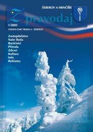 ŠEBEROV A HRNČÍŘE 1/2005 Zastupitelstvo Naše škola Baráčníci ...