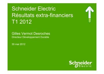 Schneider Electric Résultats extra-financiers T1 2012