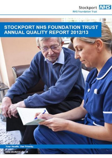 4.4.1 - 2012 2013 Quality Report - Stockport NHS Foundation Trust