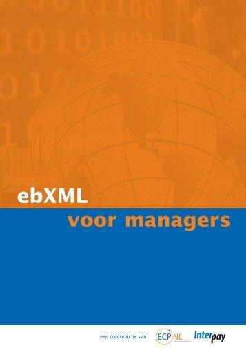 ebXML voor managers - Forum Standaardisatie