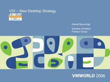 VDI – New Desktop Strategy - VMware