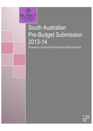 South Australian Pre-Budget Submission 2013-14 - Property ...