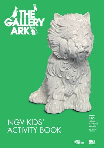 NGV KIDS' actIVIty booK - National Gallery of Victoria
