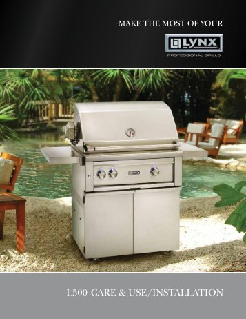 L500 care & use/instaLLation - Lynx Professional Grills