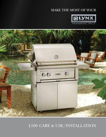 L500 care & use/instaLLation - Lynx Professional Grills