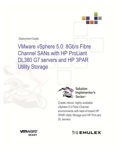 VMware vSphere 5 0: 8Gb/s Fibre Channel SANs with HP